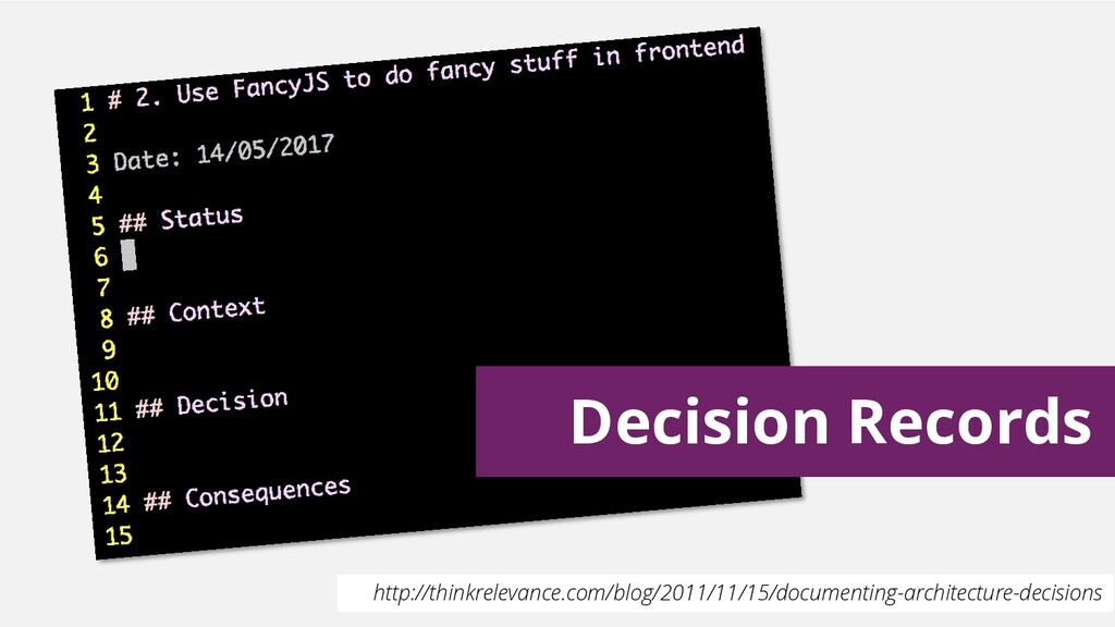 Decision Records http://thinkrelevance.com/blog...