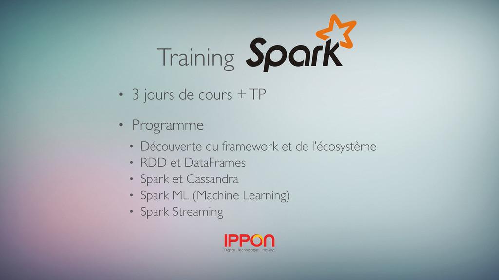 Training • 3 jours de cours + TP • Programme • ...