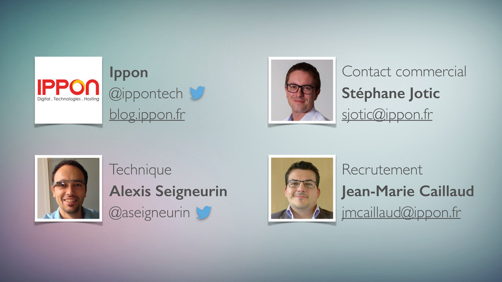 Contact commercial Stéphane Jotic sjotic@ippon....