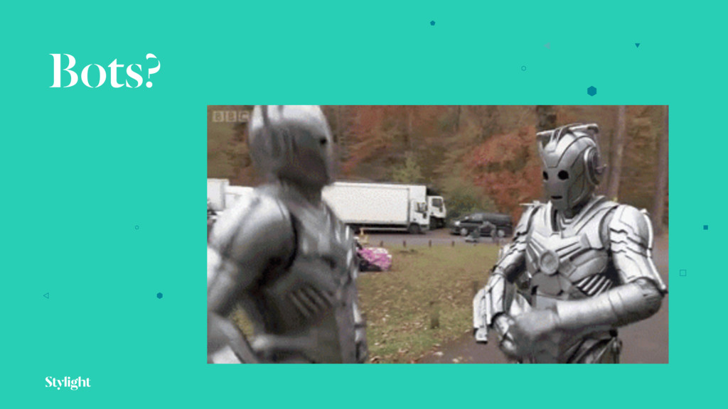 Bots?
