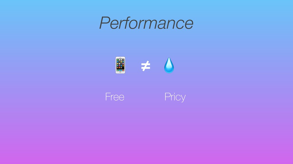 Performance Free  ≠ Pricy