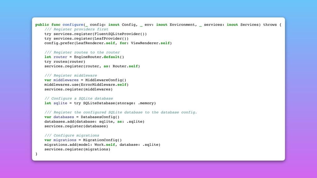 public func configure(_ config: inout Config, _...