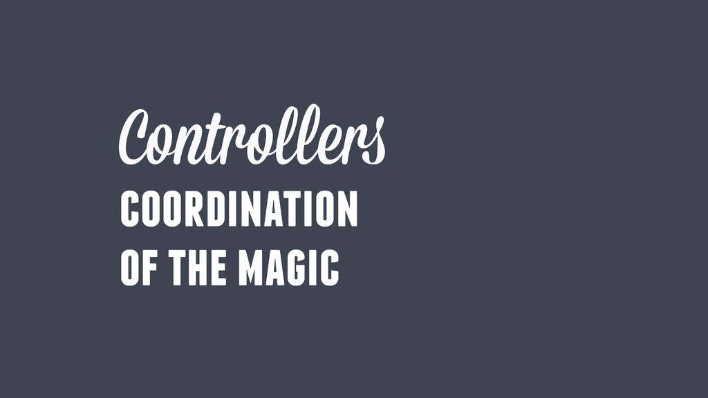 coordination of the magic Controllers