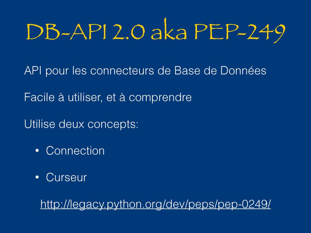 DB-API 2.0 aka PEP-249 API pour les connecteurs...