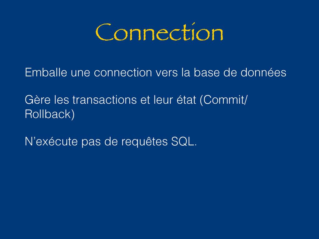 Connection Emballe une connection vers la base ...