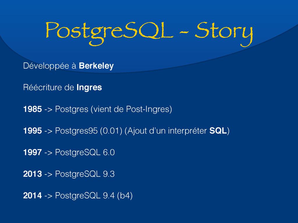 PostgreSQL - Story Développée à Berkeley Réécri...
