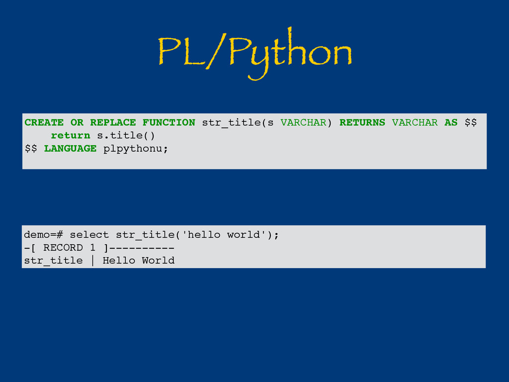 PL/Python CREATE OR REPLACE FUNCTION str_title(...