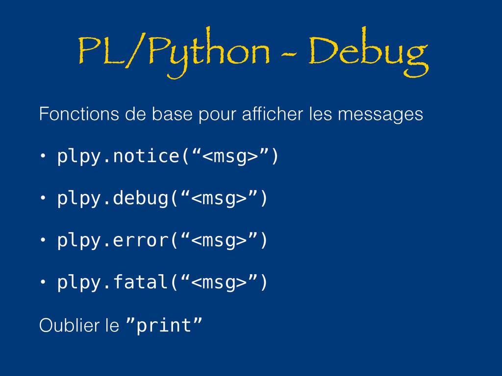 PL/Python - Debug Fonctions de base pour affiche...