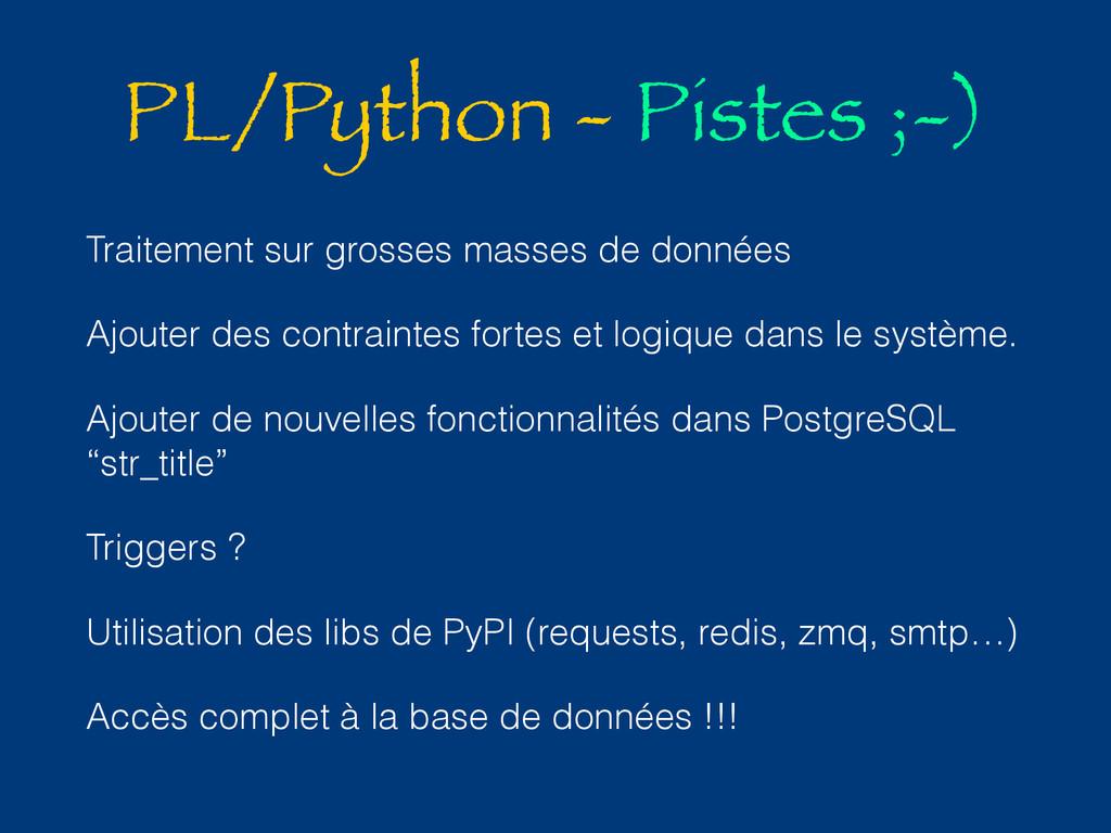 PL/Python - Pistes ;-) Traitement sur grosses m...