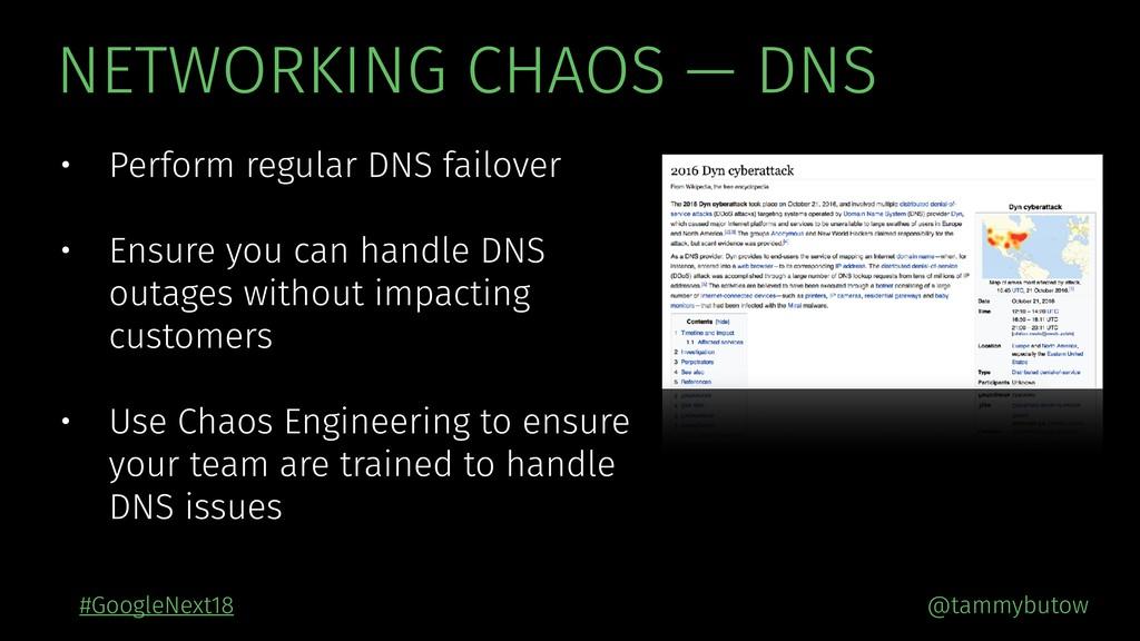 @tammybutow #GoogleNext18 NETWORKING CHAOS — DN...
