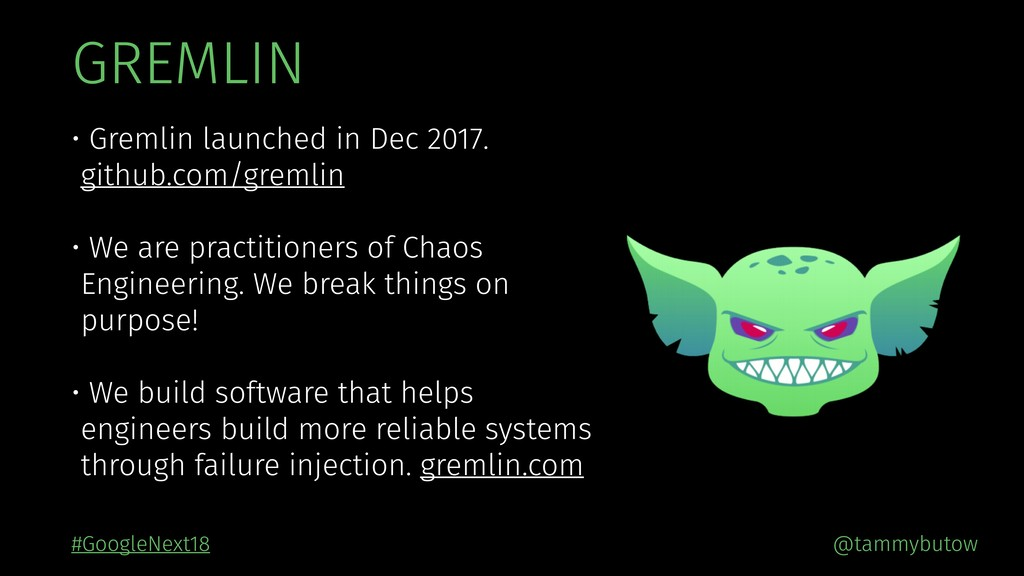 GREMLIN • Gremlin launched in Dec 2017. github....