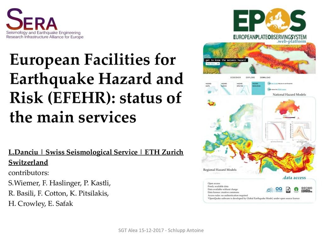 European Facilities for Earthquake Hazard and R...