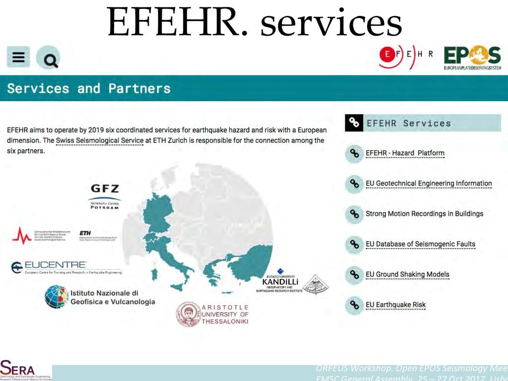 ORFEUS Workshop. Open EPOS Seismology Meet EFEH...