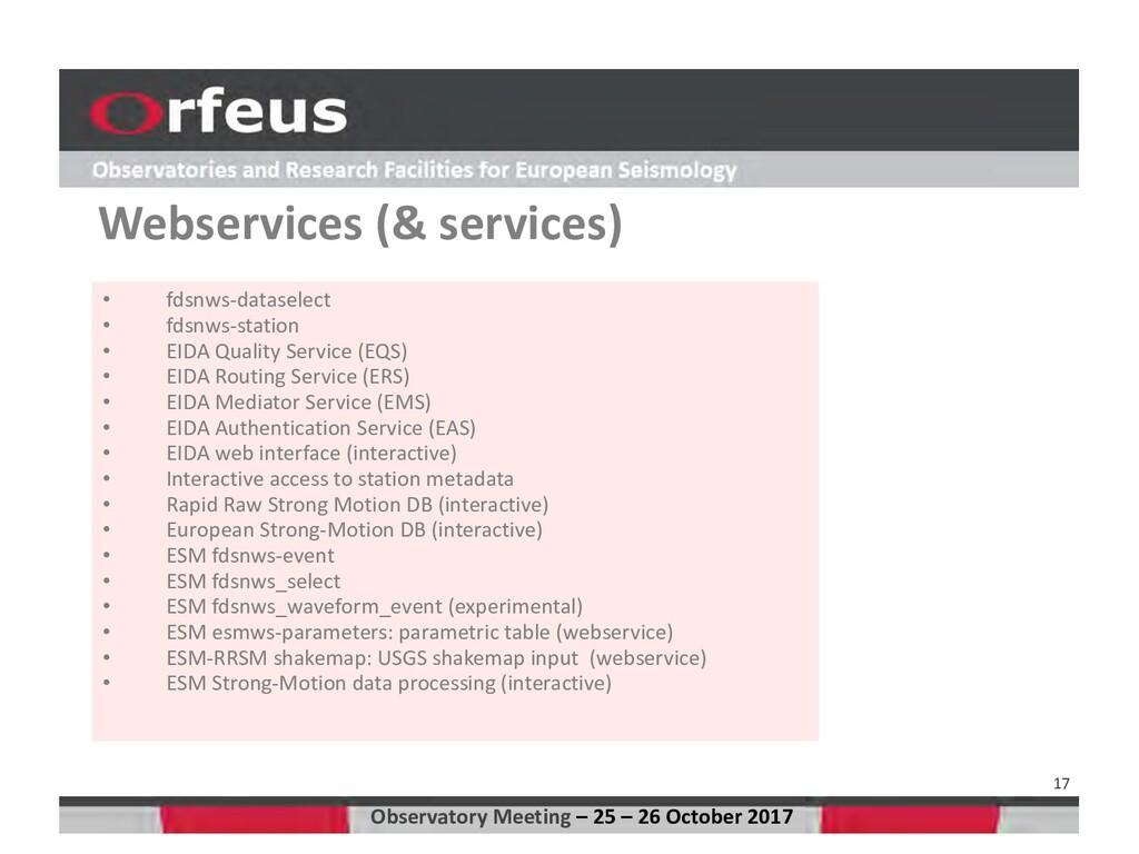 17 • fdsnws-dataselect • fdsnws-station • EIDA ...