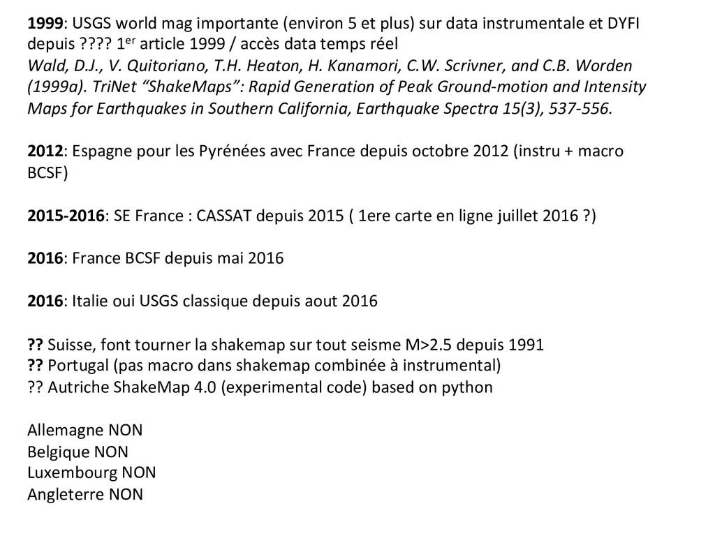1999: USGS world mag importante (environ 5 et p...