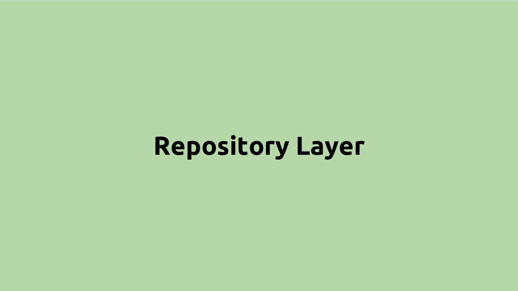 Repository Layer