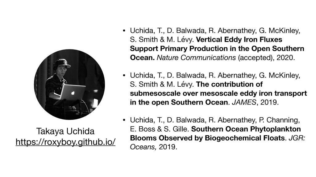 • Uchida, T., D. Balwada, R. Abernathey, G. McK...