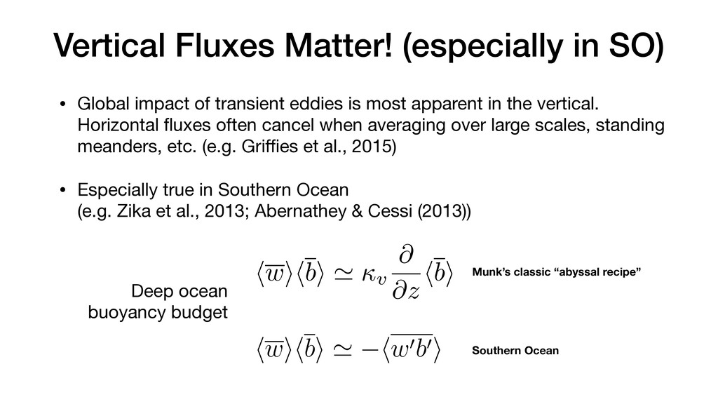Vertical Fluxes Matter! (especially in SO) • Gl...