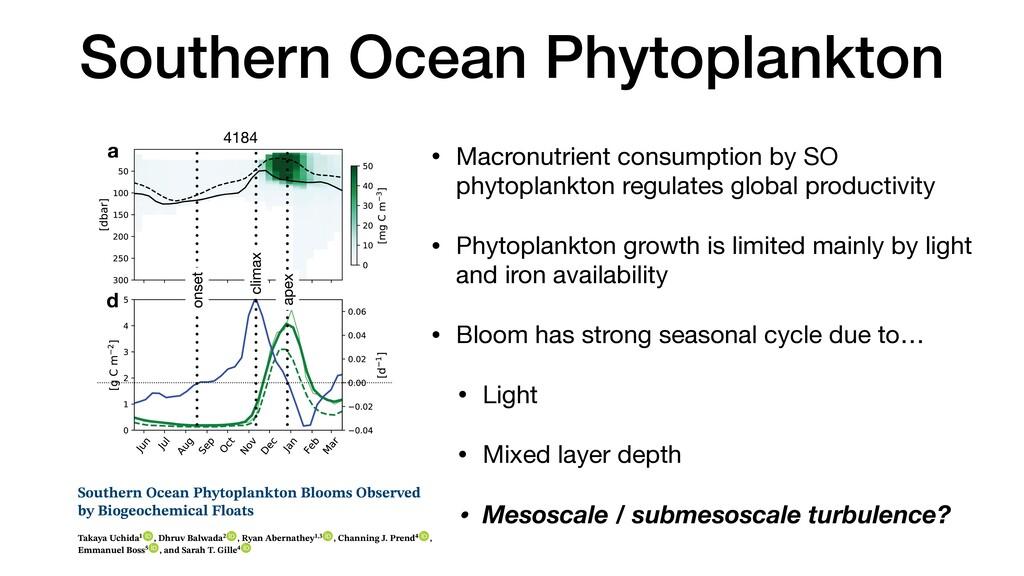 • Macronutrient consumption by SO phytoplankton...