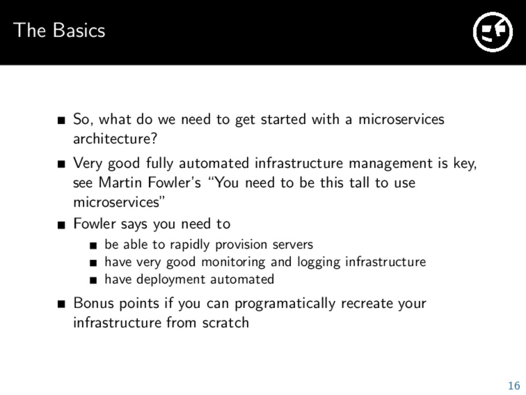 The Basics So, what do we need to get started w...