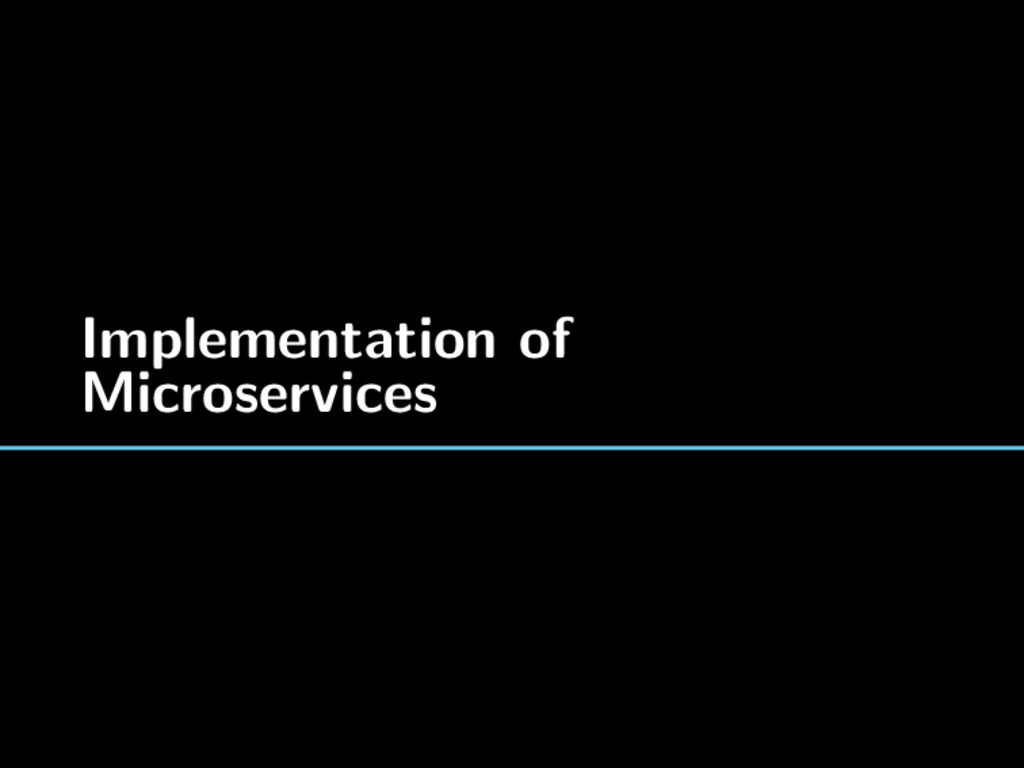 Implementation of Microservices