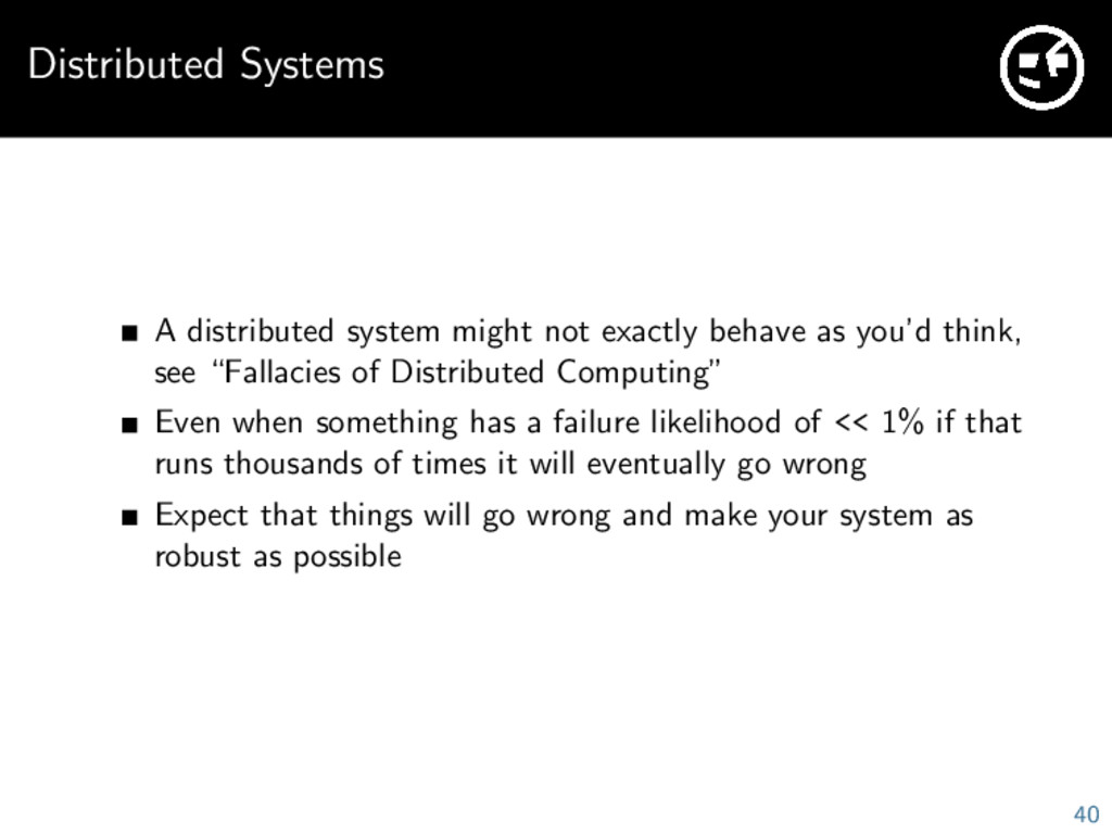 Distributed Systems A distributed system might ...