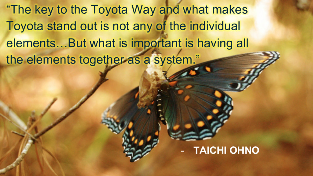 """""""The key to the Toyota Way and what makes Toyot..."""