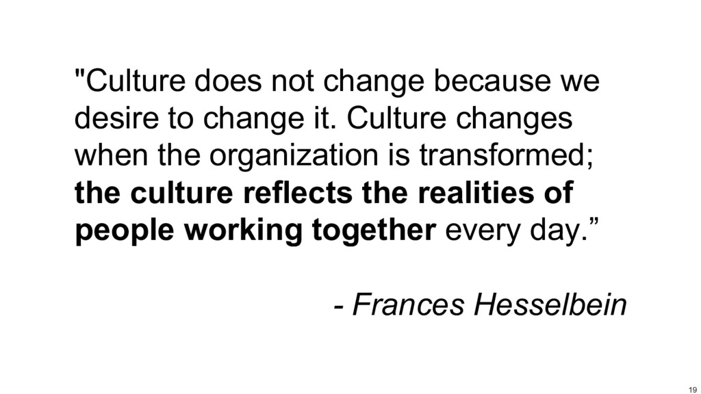 """19 """"Culture does not change because we desire t..."""