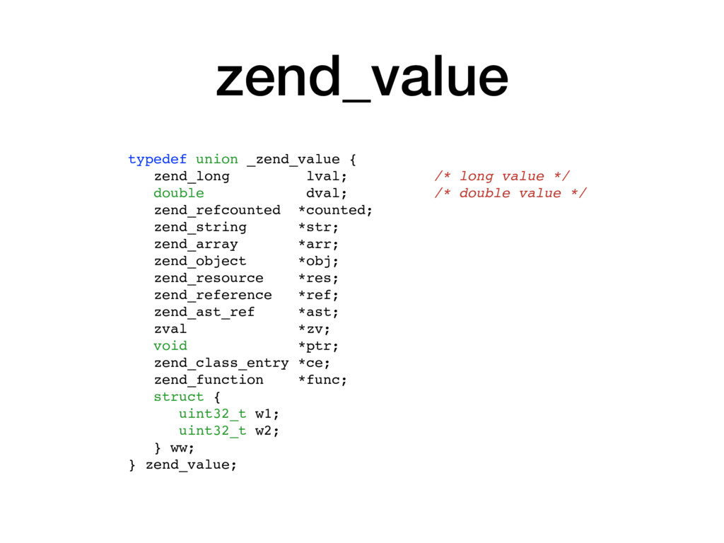 zend_value typedef union _zend_value { zend_lon...
