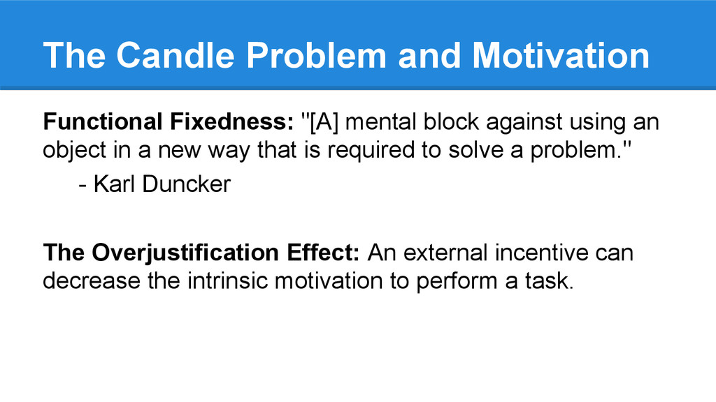The Candle Problem and Motivation Functional Fi...