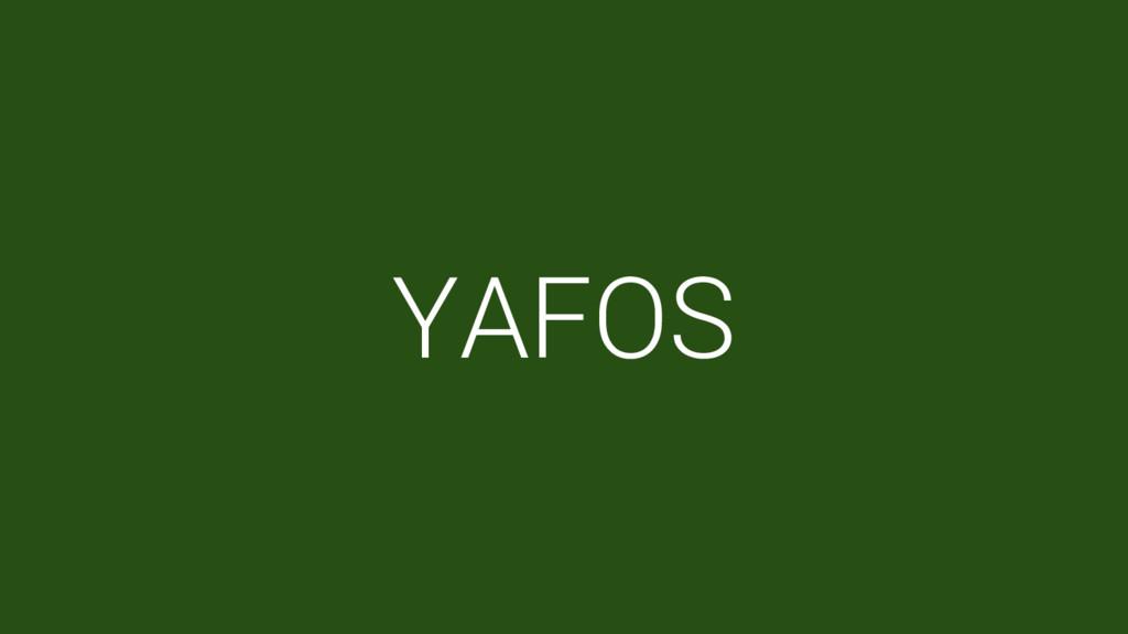 YAFOS
