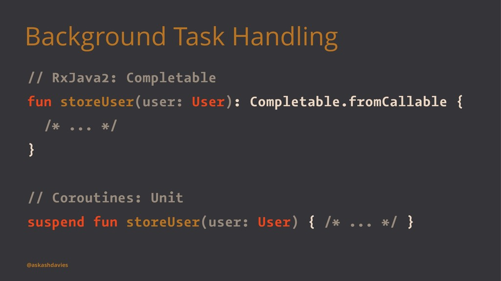 Background Task Handling // RxJava2: Completabl...