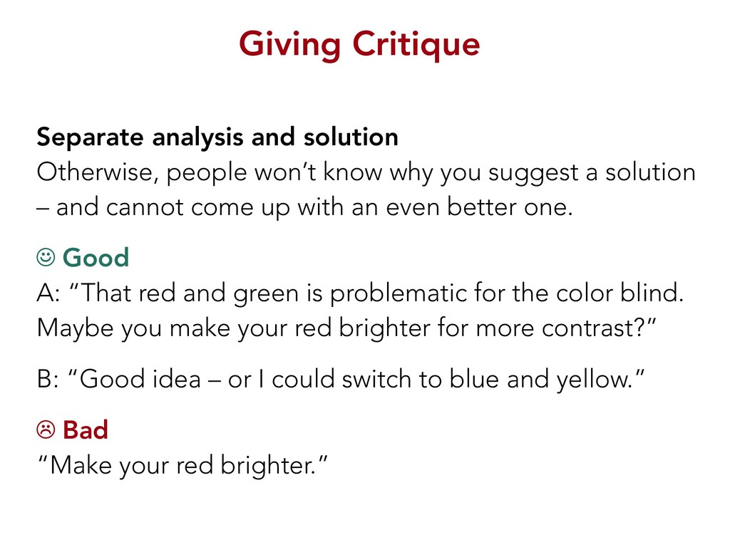 Giving Critique Separate analysis and solution ...