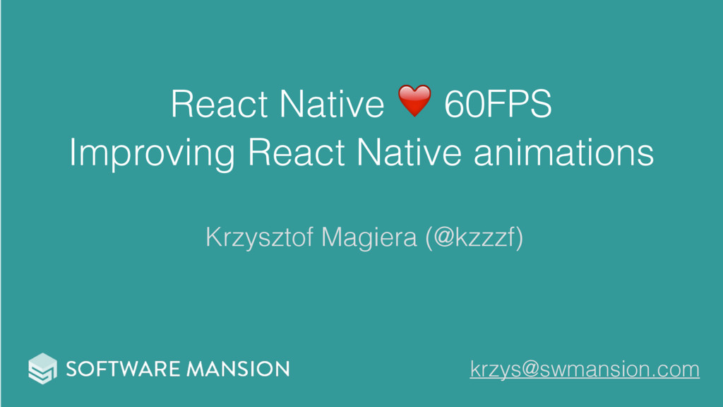 React Native ❤ 60FPS Improving React Native ani...