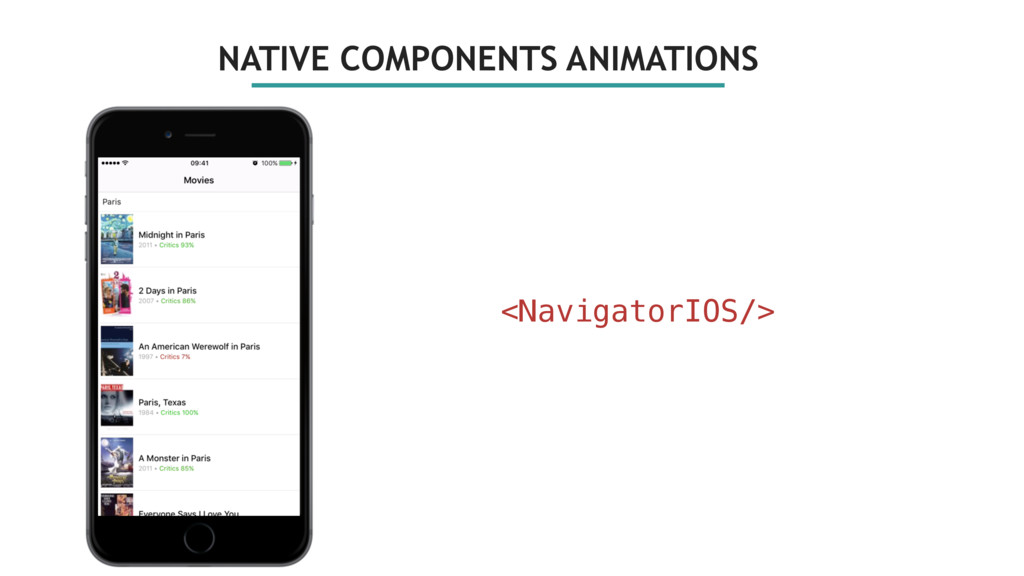 NATIVE COMPONENTS ANIMATIONS <NavigatorIOS/>