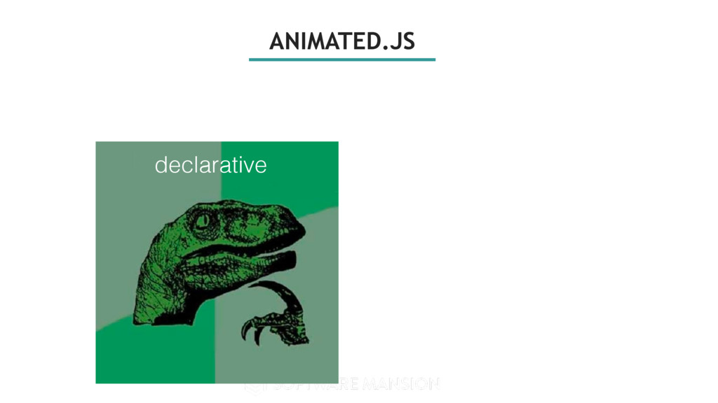 ANIMATED.JS declarative declarative