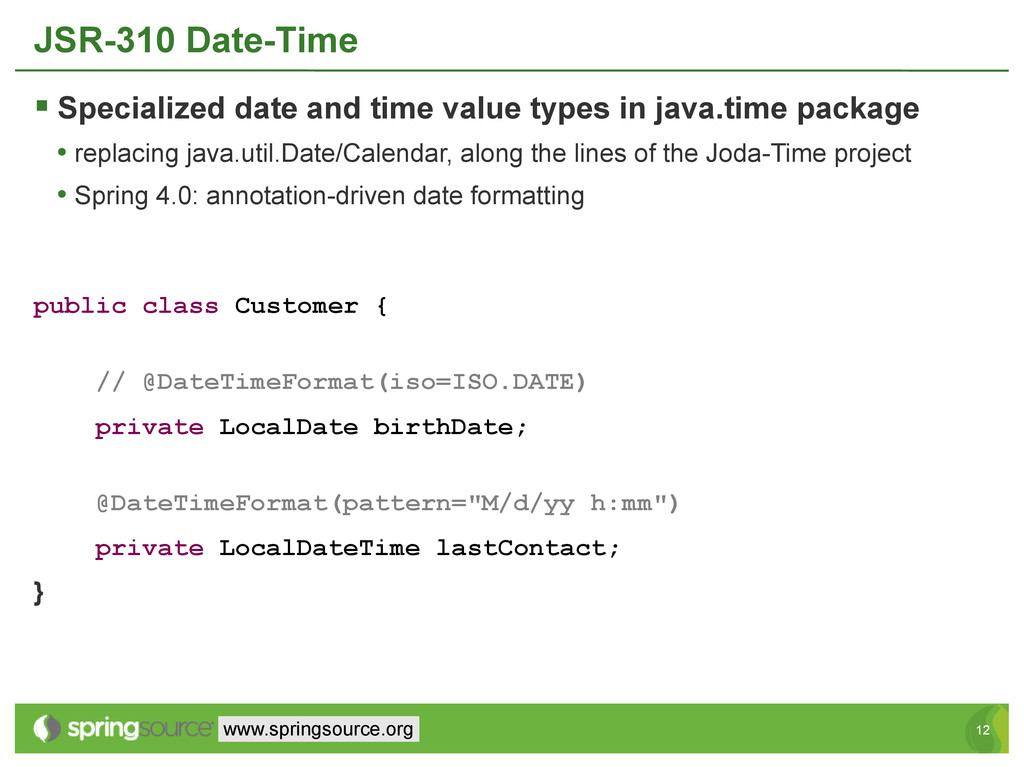 12 12 www.springsource.org JSR-310 Date-Time  ...