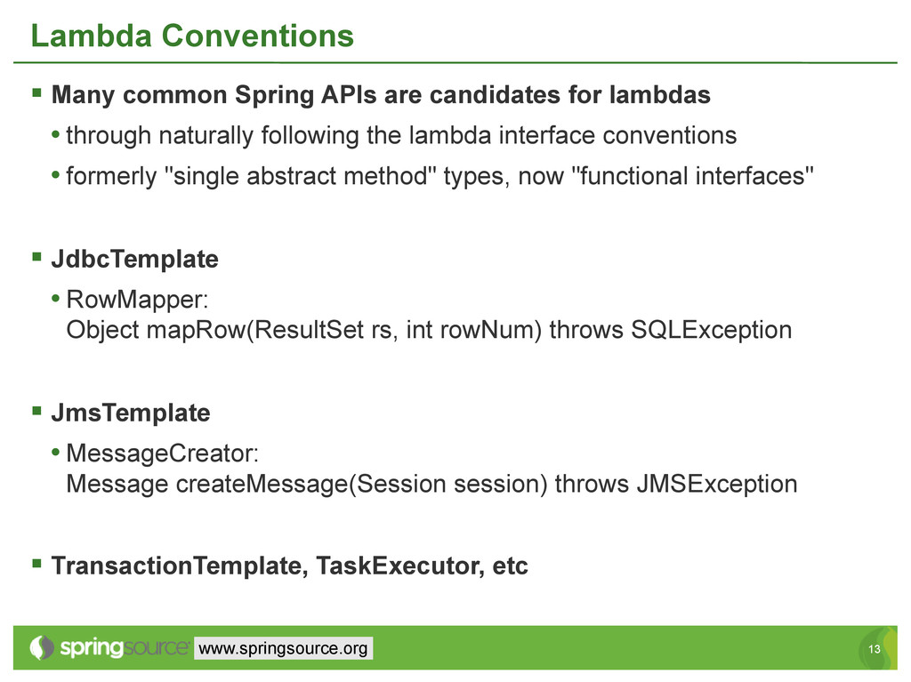 13 13 www.springsource.org Lambda Conventions ...