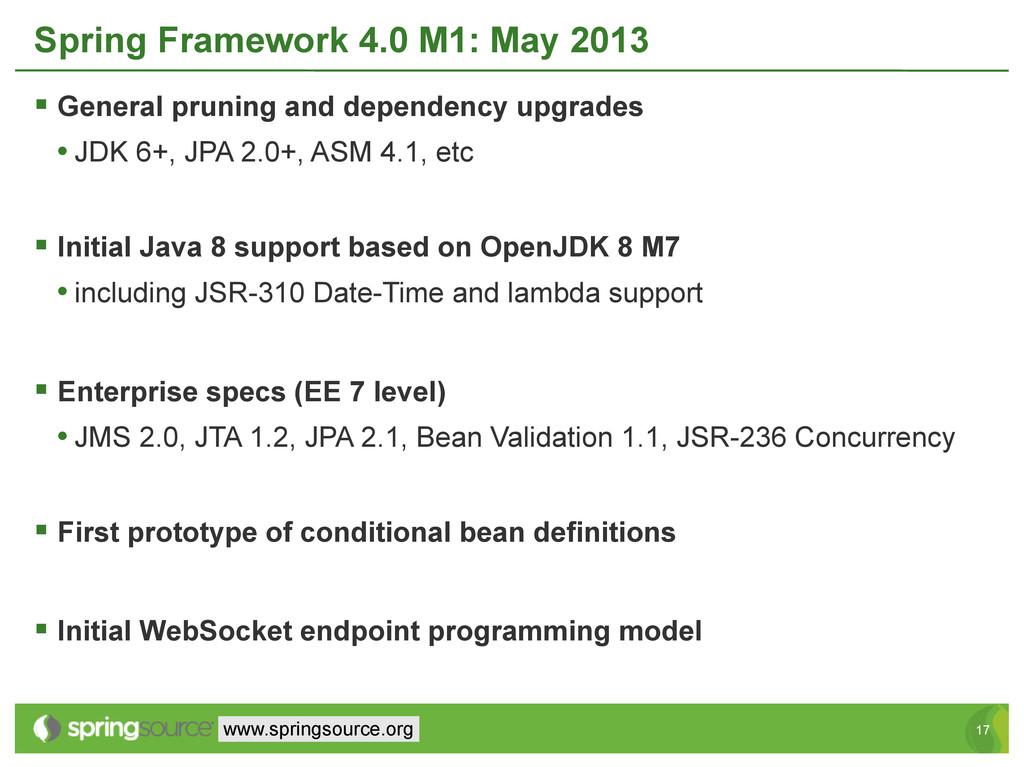 17 17 www.springsource.org Spring Framework 4.0...