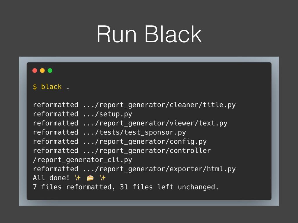 Run Black