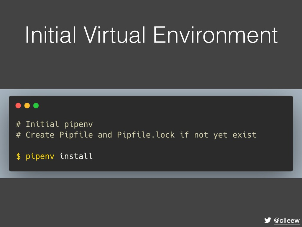 @clleew Initial Virtual Environment