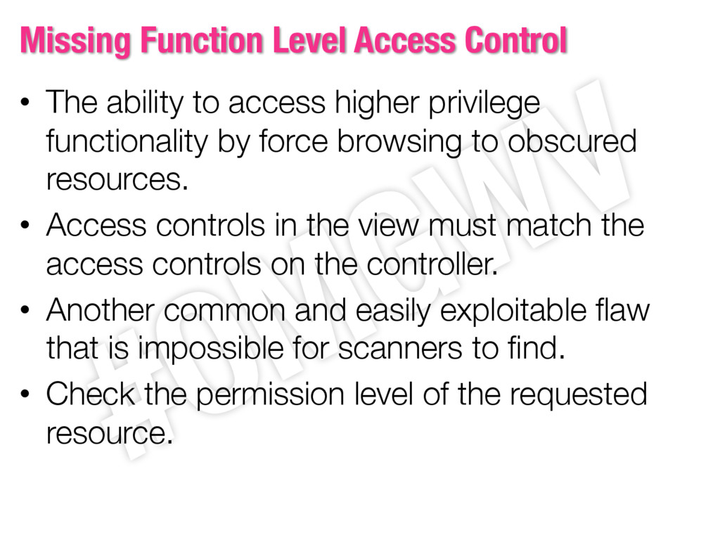 Missing Function Level Access Control • The abi...
