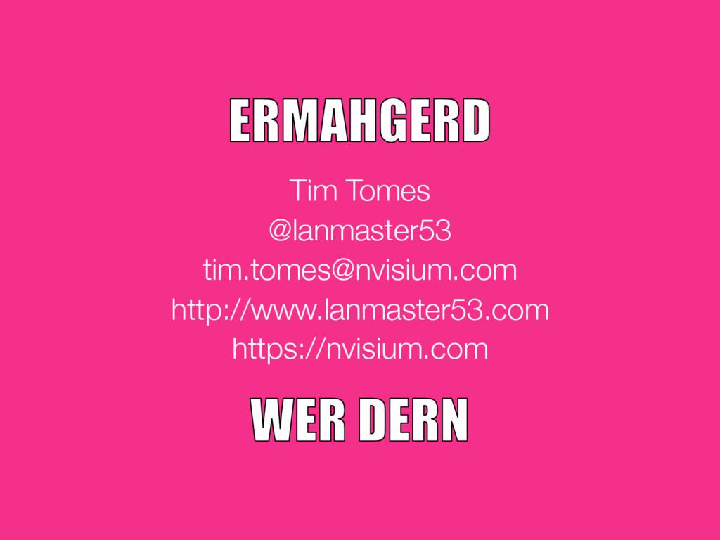 Tim Tomes @lanmaster53 tim.tomes@nvisium.com ht...