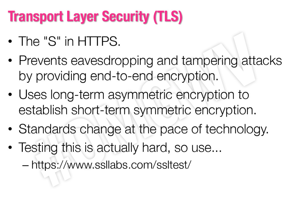 "Transport Layer Security (TLS) • The ""S"" in HTT..."