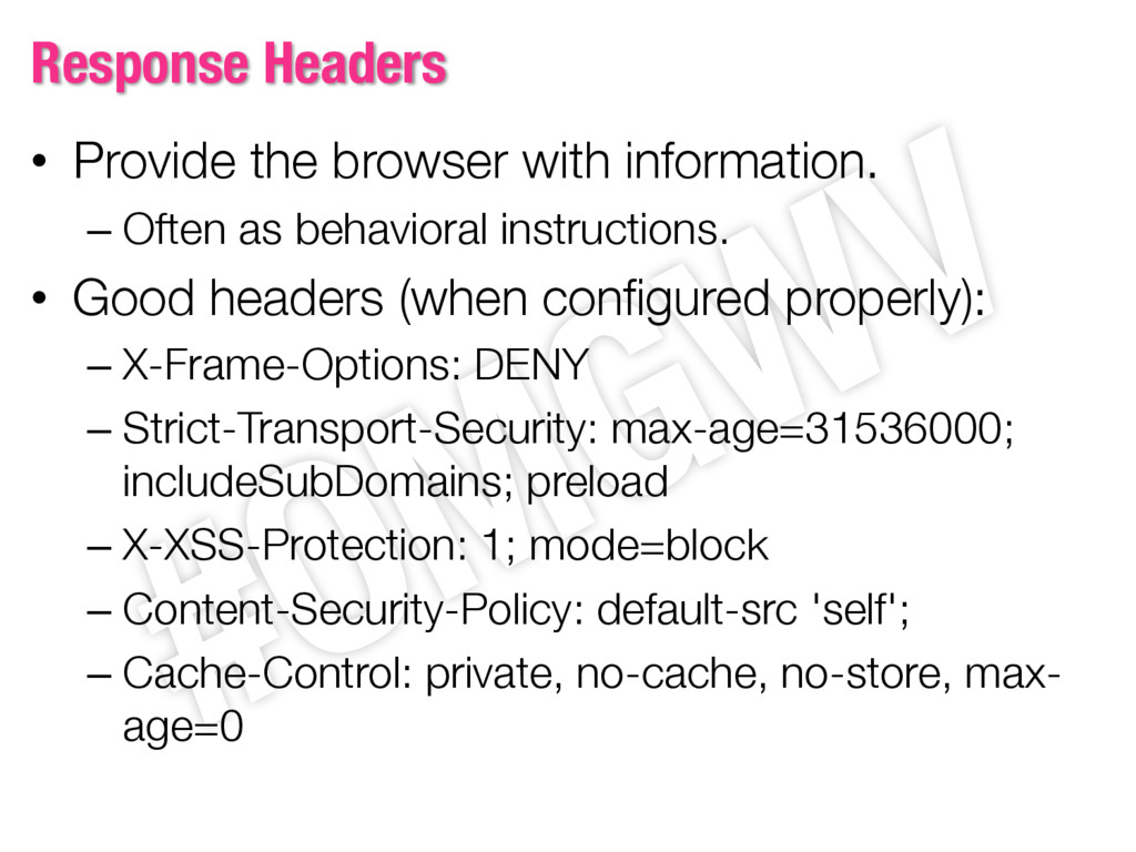 Response Headers • Provide the browser with inf...