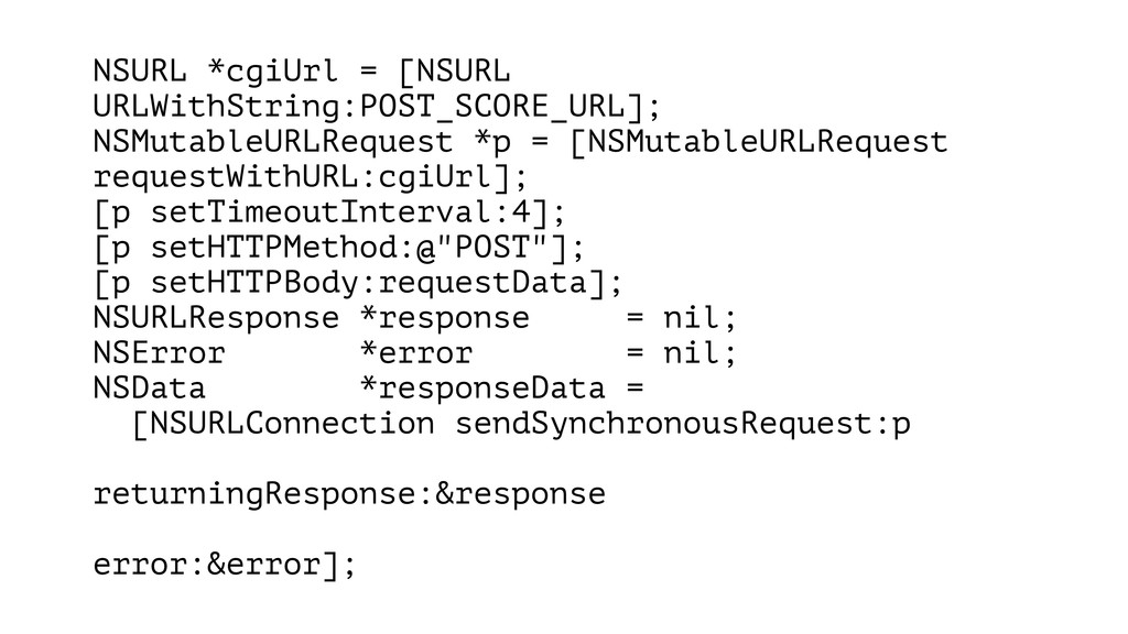 NSURL *cgiUrl = [NSURL URLWithString:POST_SCORE...