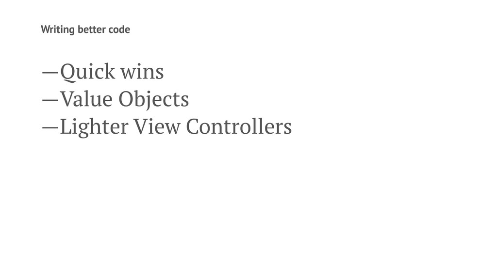 Writing better code —Quick wins —Value Objects ...