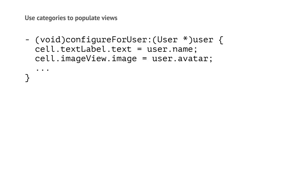 Use categories to populate views - (void)config...