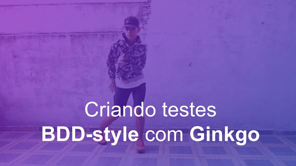 Criando testes BDD-style com Ginkgo