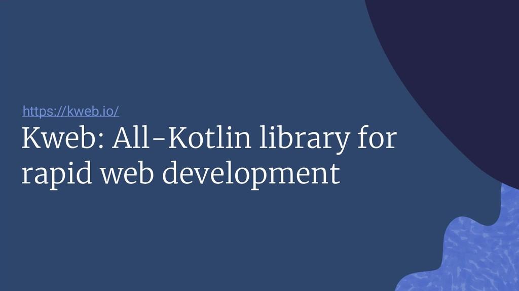 Kweb: All-Kotlin library for rapid web developm...